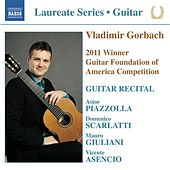 Play & Download Vladimir Gorbach Guitar Recital by Vladimir Gorbach | Napster