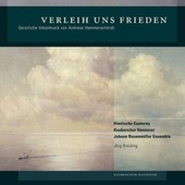 Play & Download Verleih uns Frieden: Geistliche Vokalmusik von Andreas Hammerschmidt by Various Artists | Napster
