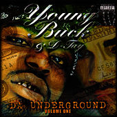 Play & Download Da Underground Vol. 1 by Young Buck | Napster