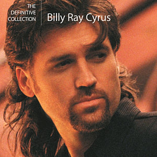 Play & Download The Definitive Collection by Billy Ray Cyrus | Napster