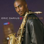 Night On The Town by Eric Darius