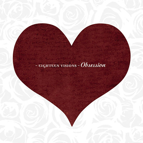 Play & Download Obsession by Eighteen Visions | Napster