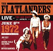 Play & Download Live At The One Knite June 8th 1972 by Flatlanders | Napster