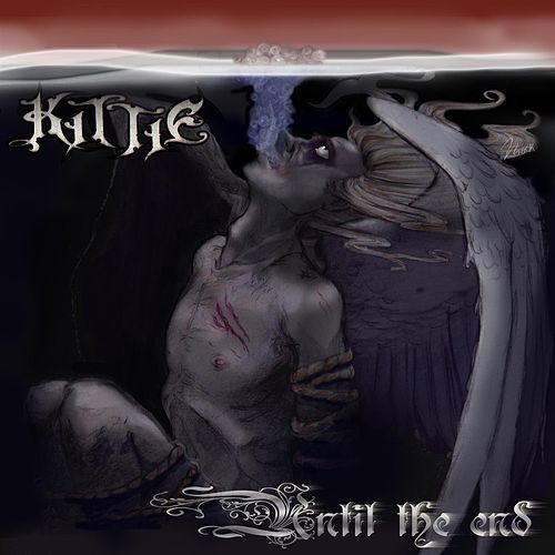 Until The End von Kittie