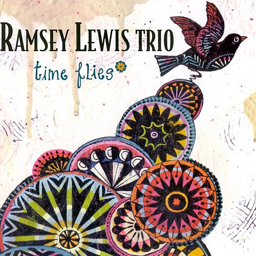 Play & Download Time Flies by Ramsey Lewis | Napster