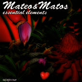 Play & Download Essential Elements by Mateo and Matos | Napster