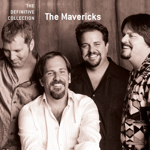 Play & Download The Definitive Collection by The Mavericks | Napster