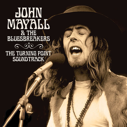 Play & Download The Turning Point Soundtrack by John Mayall | Napster