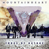 Force Of Nature by Mountain Heart