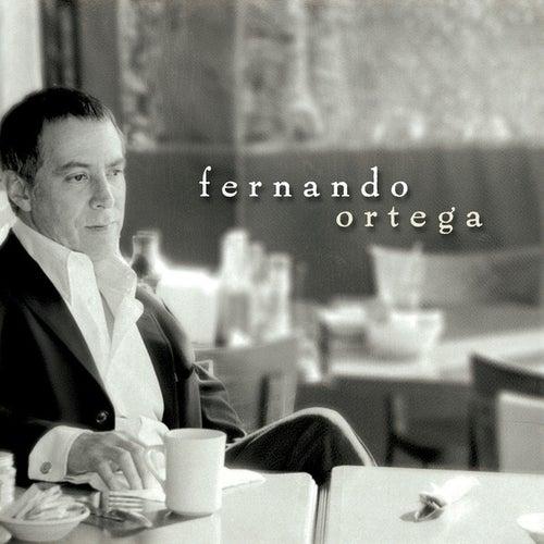 Fernando Ortega by Fernando Ortega
