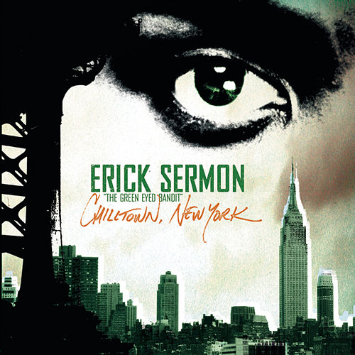 Play & Download Chilltown New York by Erick Sermon | Napster