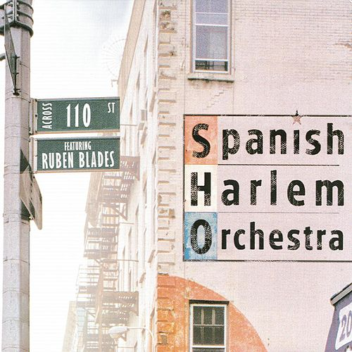 Play & Download Across 110th Street by The Spanish Harlem Orchestra | Napster