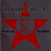 Play & Download Volume 1 The Eighties by Kalahari Surfers | Napster
