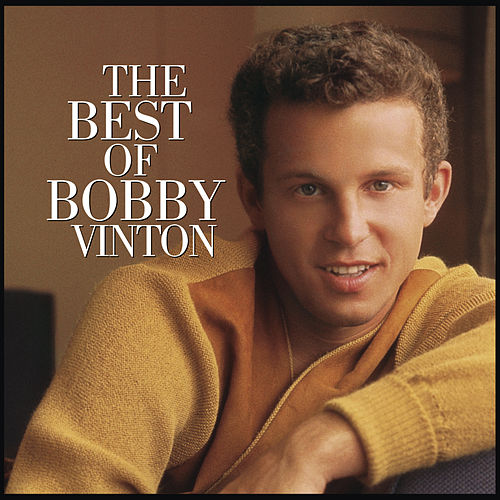 The Best Of Bobby Vinton by Bobby Vinton
