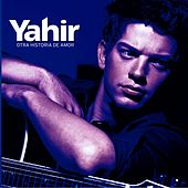 Play & Download Otra Historia De Amor by Yahir | Napster