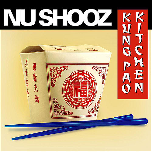Play & Download Kung Pao Kitchen by Nu Shooz | Napster