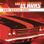 Play & Download Fast Moving Cars by The Clarks | Napster