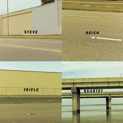Triple Quartet by Steve Reich