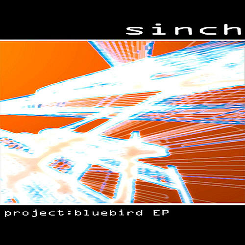 Play & Download Project: Bluebird EP by Sinch | Napster