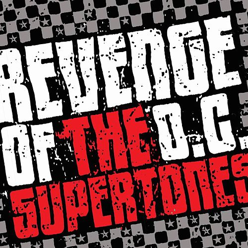 Revenge Of The O.C. Supertones by The Orange County Supertones