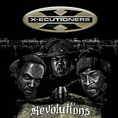 Play & Download Revolutions by The X-Ecutioners | Napster