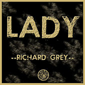 Lady by Richard Grey