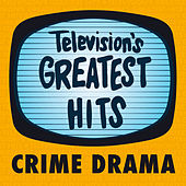 Television's Greatest Hits - Crime Drama - EP by Television's Greatest Hits Band