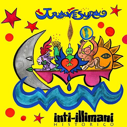 Play & Download Travesura by Inti-Illimani | Napster