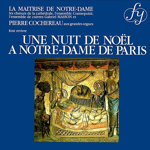Play & Download Une Nuit de Noel a Notre-dame de Paris by Various Artists | Napster