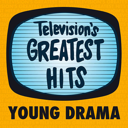 Play & Download Television's Greatest Hits - Young Drama - EP by Television's Greatest Hits Band | Napster