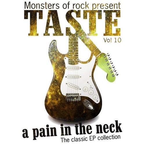 Monsters of Rock Presents - Taste - a Pain in the Neck, Volume 10 by Taste