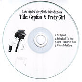 Play & Download Gyptian & Pretty Girl by Gyptian | Napster