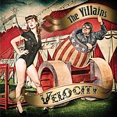 Velocity by Villains