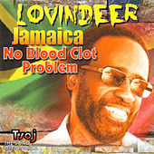 Play & Download Jamaica No Blood Clot Problem by Lovindeer | Napster