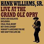 Play & Download Live At The Grand Ole Opry by Hank Williams | Napster