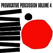 Provocative Percussion Volume 4 by Enoch Light