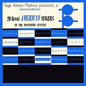 Play & Download 20 Great American Singers by Various Artists | Napster