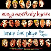 Play & Download Songs Everybody Knows by Lenny Dee | Napster