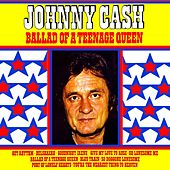 Ballad Of A Teenage Queen by Johnny Cash