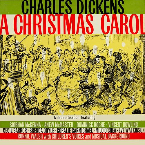Play & Download Charles Dickens 'A Christmas Carol' by Original Cast | Napster