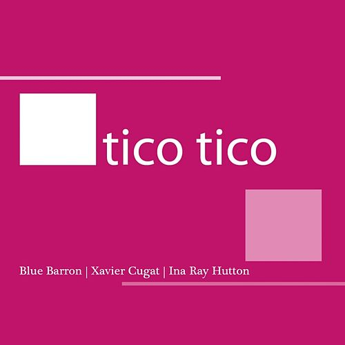Tico Tico by Various Artists