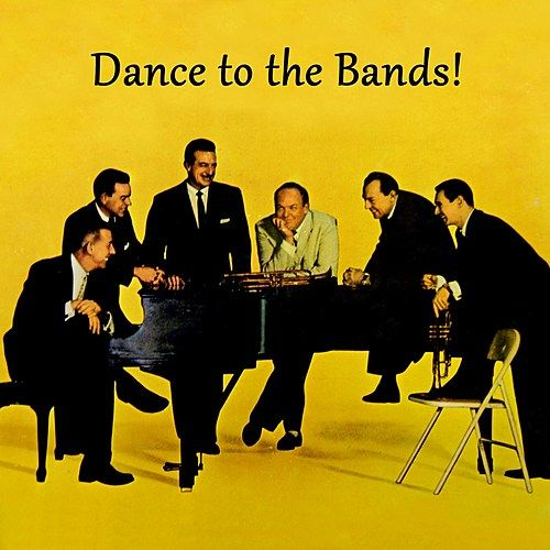 Dance To The Bands! by Various Artists