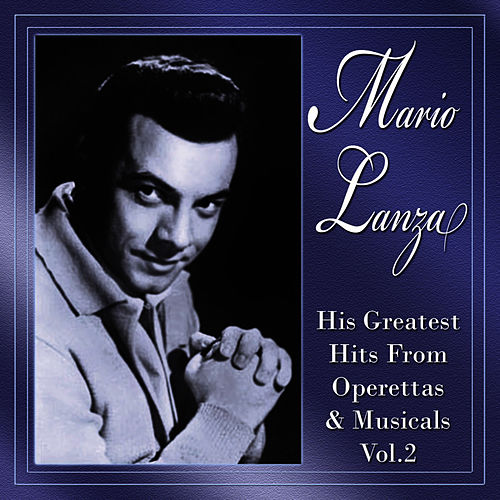His Greatest Hits From Operettas & Musicals Vol.2 by Mario Lanza