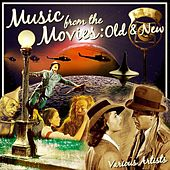Play & Download Music From The Movies: Old And New by Various Artists | Napster