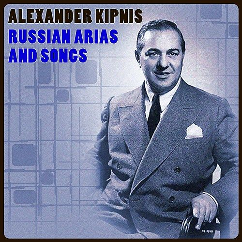 Play & Download Russian Arias And Songs by Alexander Kipnis | Napster