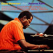 Play & Download Oscar Peterson Plays Jerome Kern by Oscar Peterson | Napster