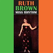 Play & Download Miss Rhythm by Ruth Brown | Napster
