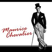 Play & Download Maurice Chevalier by Maurice Chevalier | Napster