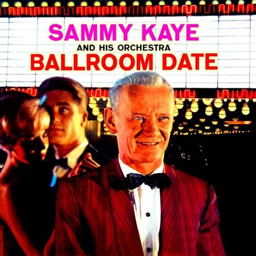 Ballroom Date by Sammy Kaye