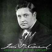Play & Download Great Voices Of The Century by John McCormack | Napster